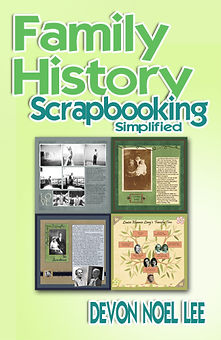 Family History Scrapbooking Simplified Book