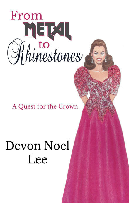 Book Cover for From Metal to Rhinestones: A Quest for the Crown