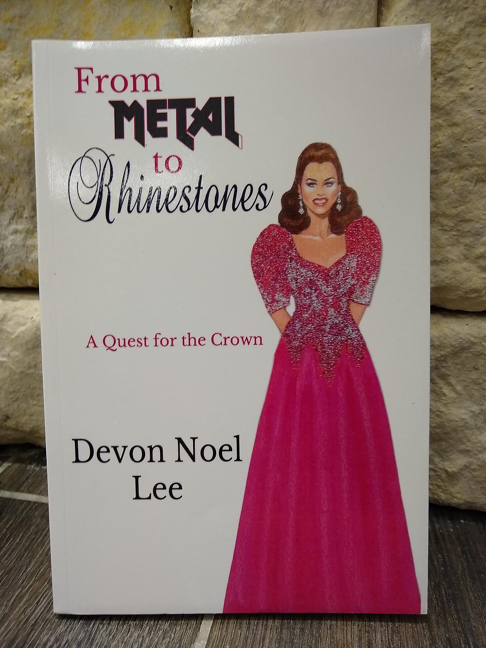 Cover of my memoir From Metal to Rhinestones