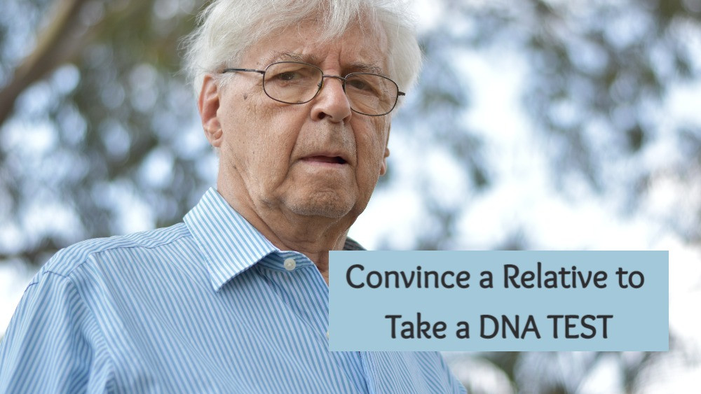 Senior Citizen with title how to convince a relative to take a DNA test