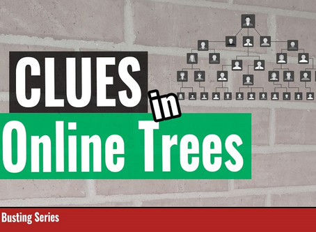 Online Family Trees - Can you find clues for your genealogy brick walls?