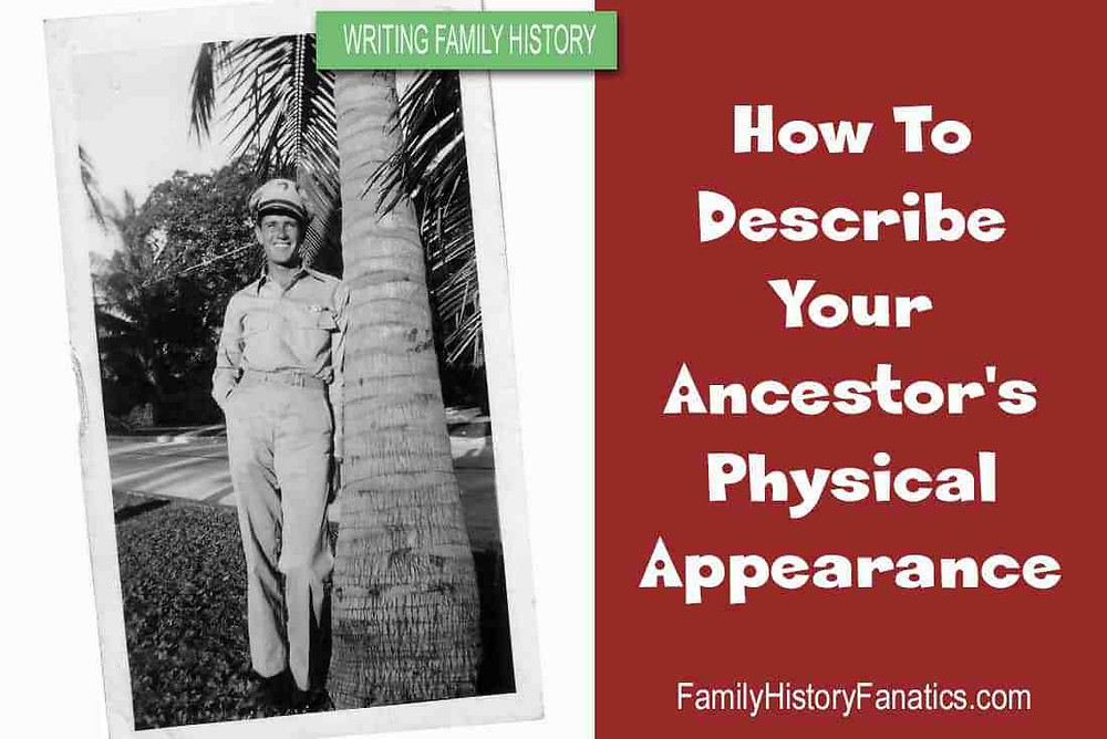 Vintage soldier with title how to describe your ancestor's appearance in family histories