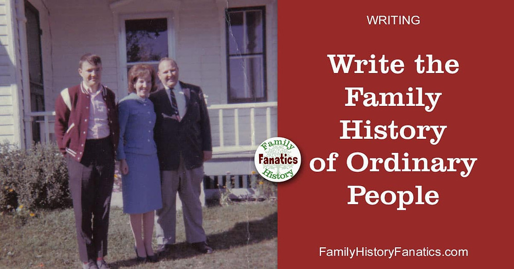 Vintage family photo with title write the family history of Ordinary people