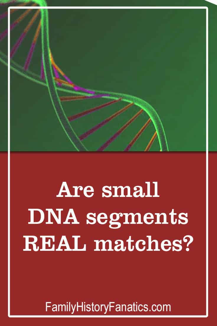Learn why all of your small segment DNA matches might not be actually real realtives. #genealogy #dna #dnamatches