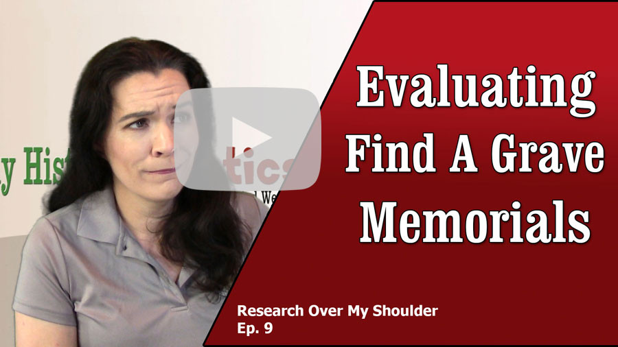 VIDEO: How to evaluate Find A Grave memorial pages