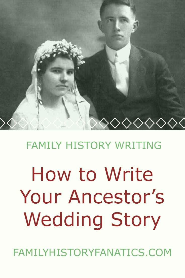 How to write a family history story about a wedding