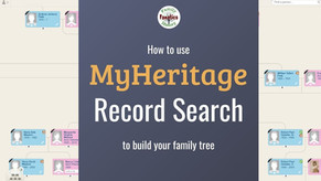 How to Search MyHeritage Record Collections to Build Your Family Tree