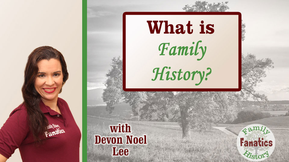 An Intro to Family History