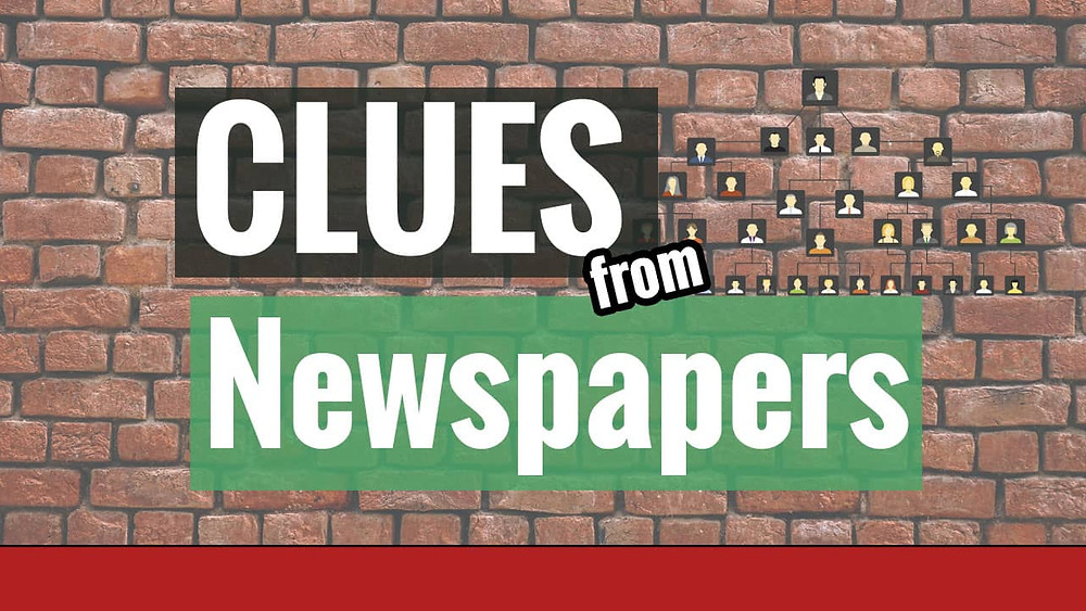 Genealogy Brick Wall with clues from newspapers overlayed