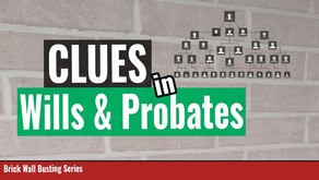 Using Probate Records For Clues to Bust Genealogy Brick Walls