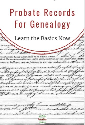 Probate document with text Probate Records for genealogy