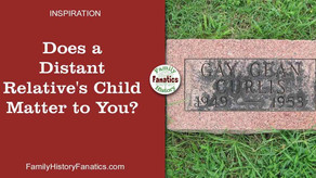 Does a Distant Relative's Child Matter to Your Genealogy Research?