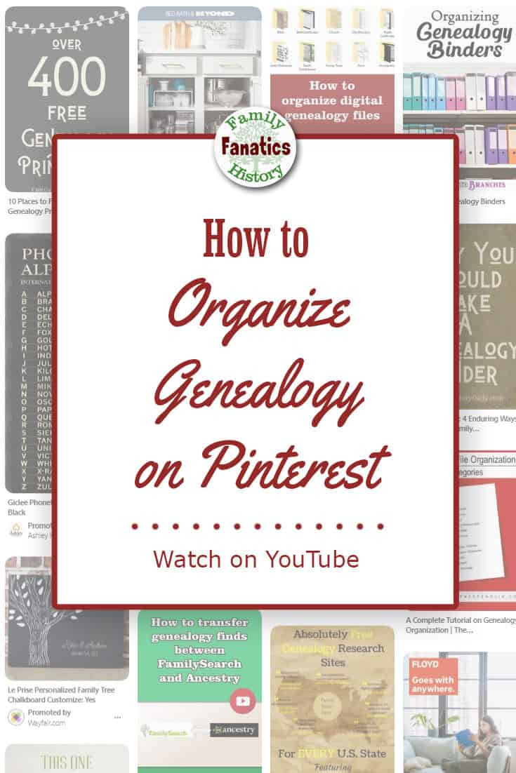 Screen capture of genealogy pins with title how to organize genealogy on pinterest