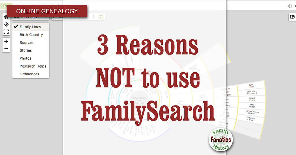 FamilySearch Fan Chart with 3 reasons not to use FamilySearch