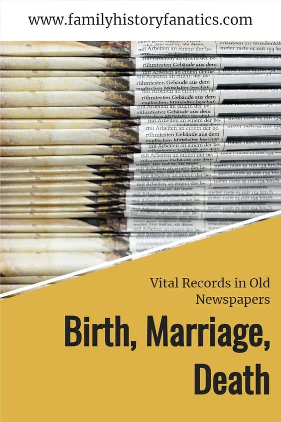 newspaper stack with caption Birth, Marriage, Death Vital records in Old newspapers