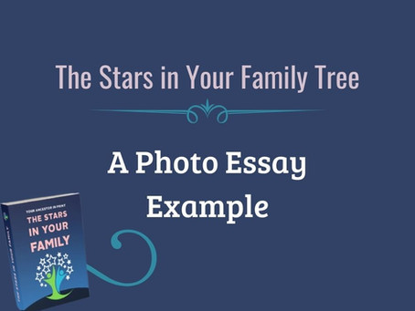 A Photo Essay Writing Example For SCGS Stars in My Family Tree