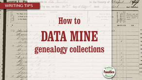 How to Data Mine Your Deceased – Advanced Genealogy Research Made Easy