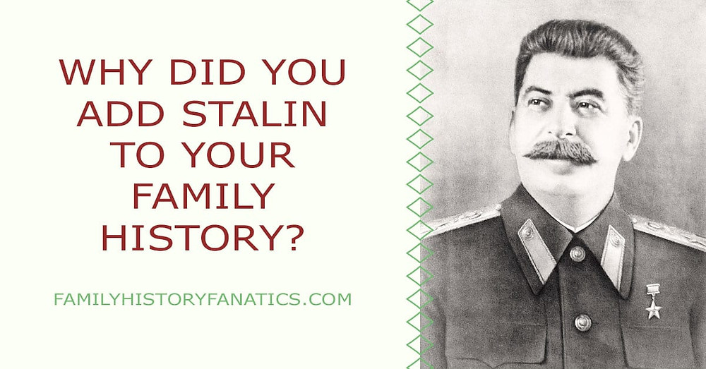 Why add negative historical figures to your family history