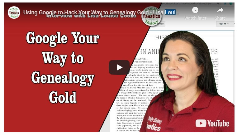 Video: Interview of Lisa Louise Cooke on How to Google Your Genealogy
