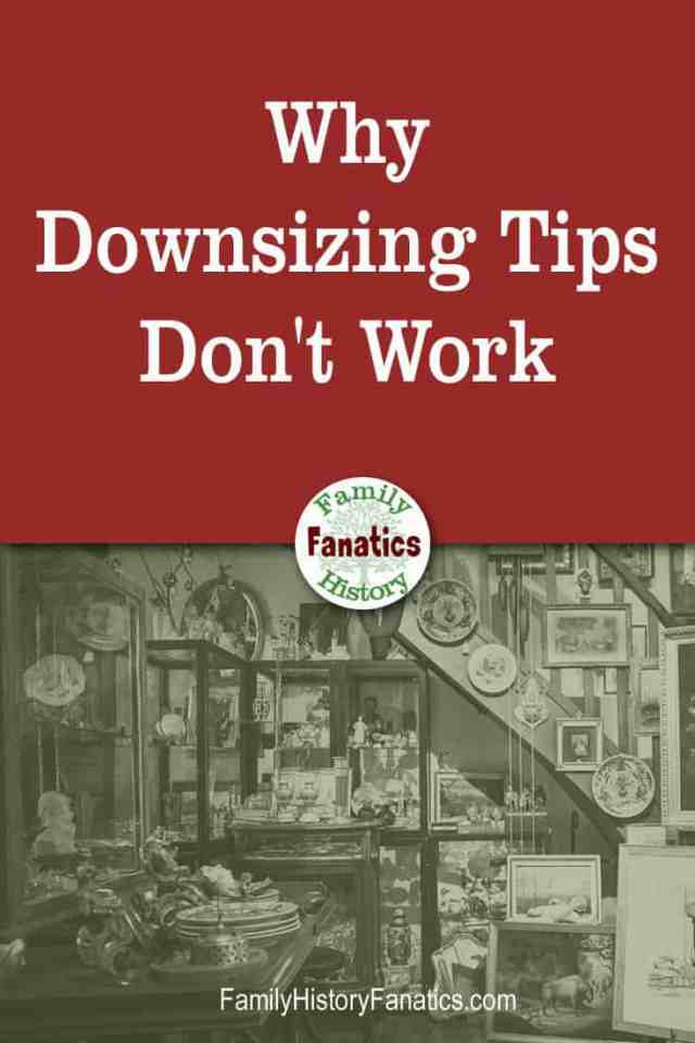 Cluttered home with caption Why Downsizing Tips Don't Work