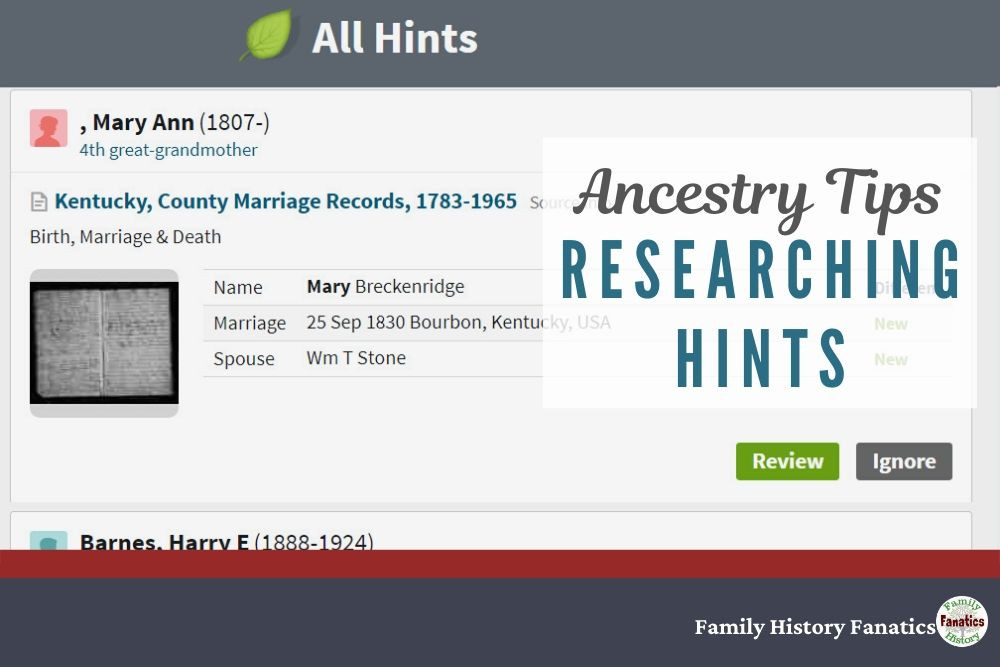 Ancestry Hints: How to Accept or Reject Them