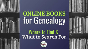 10 Places to Find Genealogy Books Online and What to Seek Out