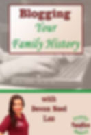 Blogging Your Family History Webinar