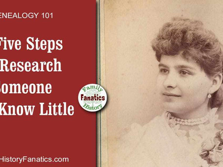 5 Five Steps to Research Someone You Know Little About