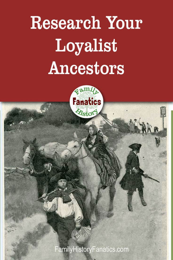 """Picture of British Loyalist fleeing American Revolution Overlay """"Research Your Loyalist Ancestors"""""""