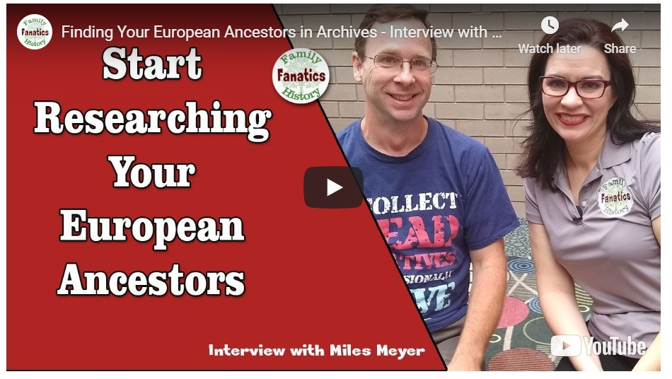 VIDEO: Start Researching Your European Ancestors