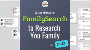5 Step Method for Using FamilySearch to Do Genealogy Research