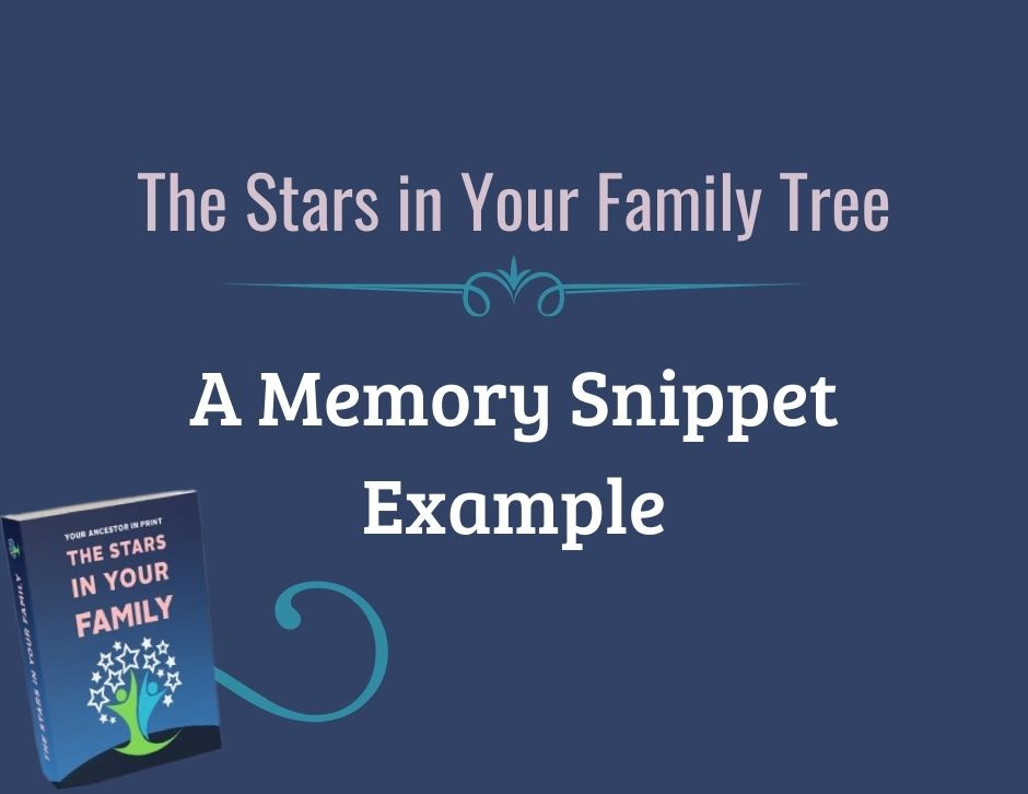 SCGS Stars in Your Family Tree Example of a Memory Snippet