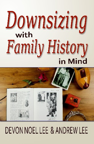 Book Cover of Downsizing with Family History in Mind
