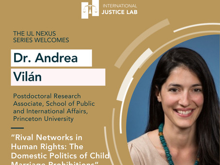 """Dr. Andrea Vilán presents: """"Rival Networks in Human Rights: The Domestic Politics of Child Marriage"""""""