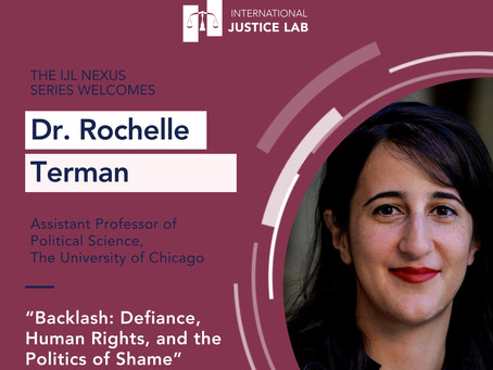 """Dr. Rochelle Terman presents: """"Backlash: Defiance, Human Rights, and the Politics of Shame"""""""