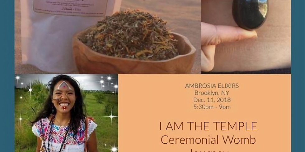 I AM the Temple: Ceremonial Womb Journey