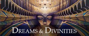 Dreams and Divinites.jpg