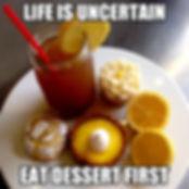 eat dessert first.jpg