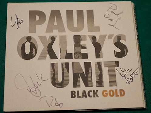 Paul Oxley's Unit - Black Gold, Nimmareilla! Vain 4 kpl!