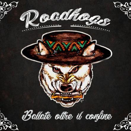 Roadhogs / Ballate ...