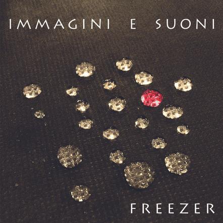Freezer / Immagini e Suoni