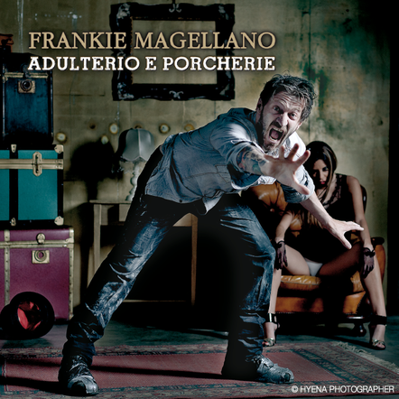 Frankie Magellano / Adulterio e Porcherie