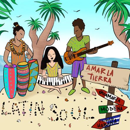 Latin Soul / Amar La Tierra