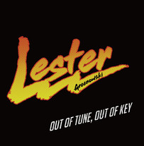 Lester Greenowsky / Out of tune out of key