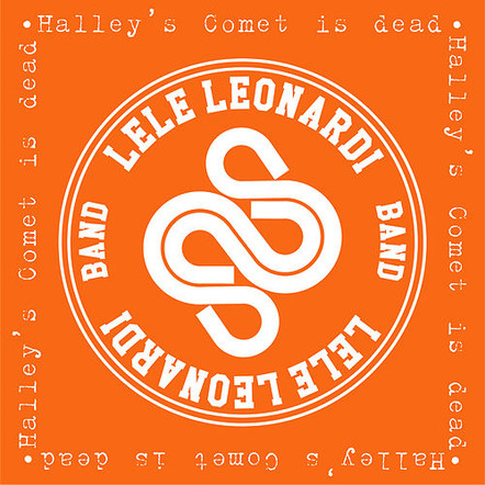 Lele Leonardi / Halley's Comet is dead