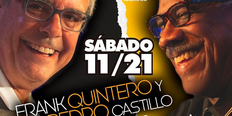 Frank Quintero y Pedro Castillo