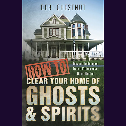 How to Clear Your Home of Ghosts & Spirits | SmokyMountainBeads.com