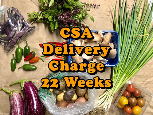 22 Weeks CSA Delivery Charge