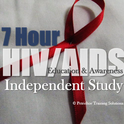 7-Hour HIV/AIDS Education & Awareness Independent Study