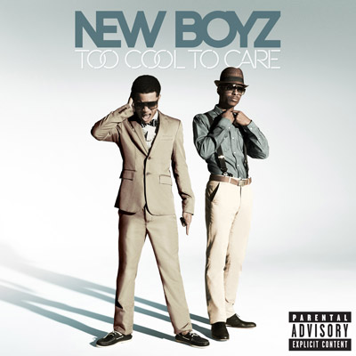 New Boyz - Too Cool To Care